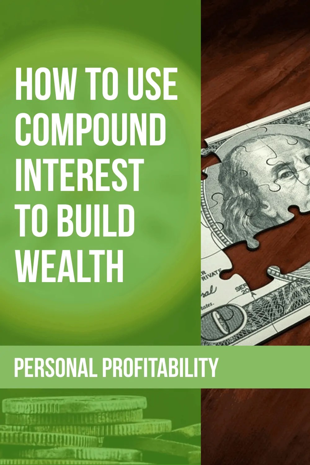 How to Use Compound Interest to Your Advantage and Build Wealth