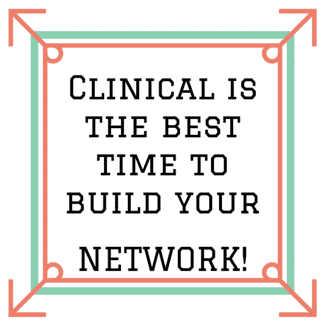 PSW Clinical is the best time to build your Network!