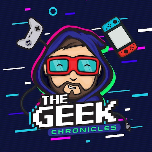 The Geek Chronicles