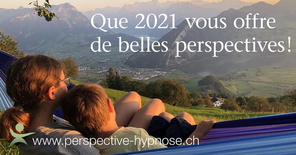 Que 2021 vous offre de belles perspectives!