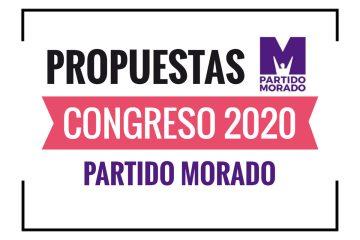 PROPUESTAS DEL PARTIDO MORADO