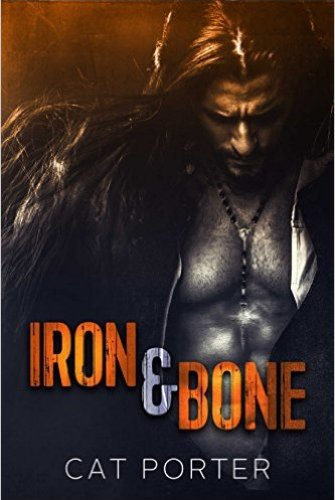 Princess Emma Reviews: Iron & Bone by Cat Porter