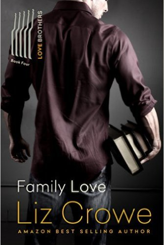 Princess Elizabeth Reviews: Family Love (Love Brothers #4) by Liz Crowe