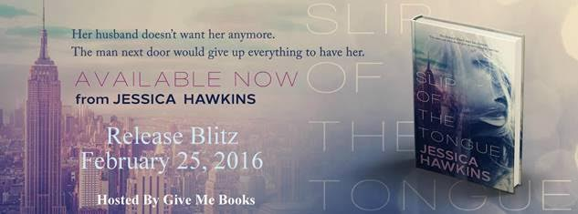 Release Blitz for Slip of the Tongue by Jessica Hawkins