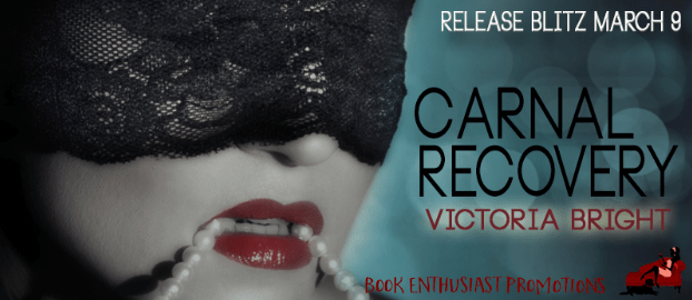 Carnal Recovery (Curvy Assignments) by Victoria Bright