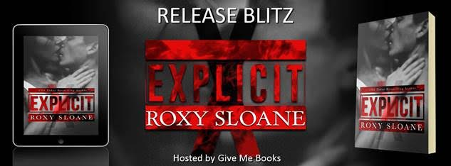 Release Blitz for Explicit by Roxy Sloane