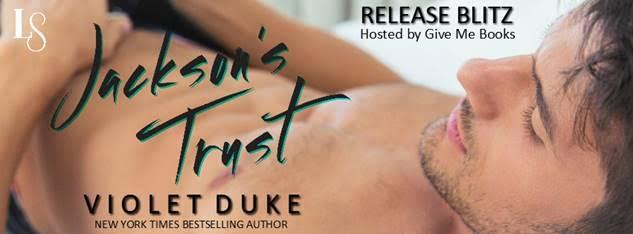 Release Blitz for Jackson's Trust by Violet Duke