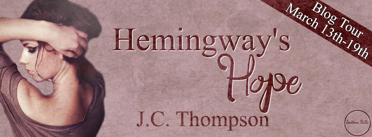Hemingway's Hope by J.C. Thompson - Blog Tour