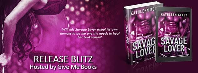Release Blitz for Savage Lover by Kathleen Kelly
