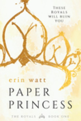 Princess Emma Reviews: Paper Princess by Erin Watt