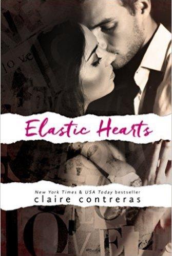 Princess Emma Reviews: Elastic Hearts by Claire Contreras