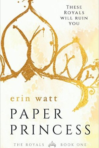 Princess Kelly Reviews: Paper Princess by Erin Watt