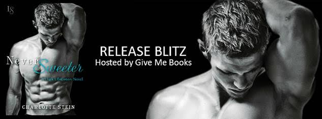 Release Blitz for Never Sweeter by Charlotte Stein