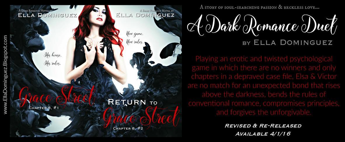 Re-Release - A Dark Romance Duet by Ella Dominguez