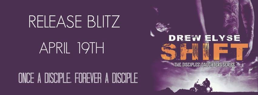 SHIFT by Drew Elyse ♥ Release Blitz PACKET