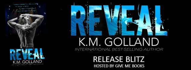 Release Blitz for REVEAL by K.M. Golland