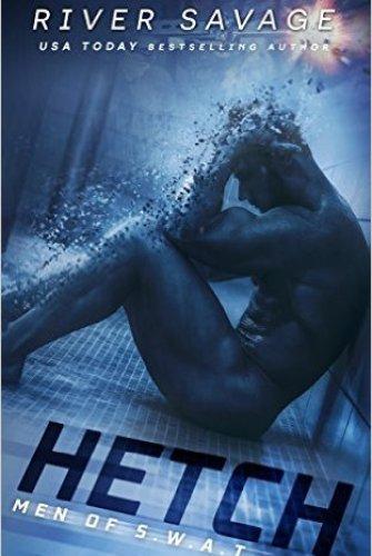 Princess Elizabeth Reviews: Hetch (Men OF S.W.A.T #1) by River Savage