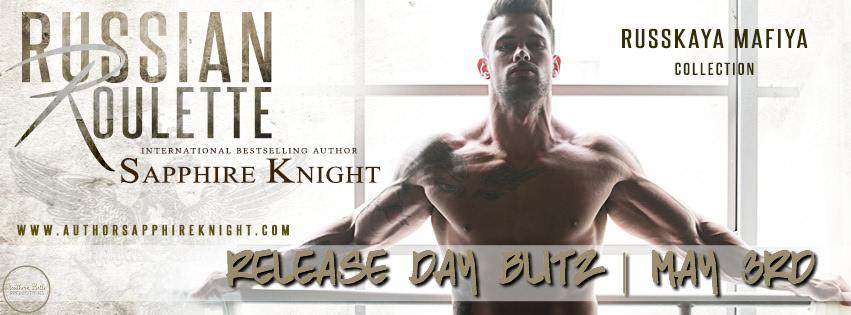 Sapphire Knight - Russian Roulette - Release Blitz
