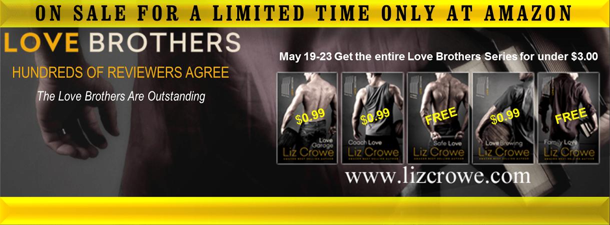 HUGE Liz Crowe Sale - Love Brothers Series