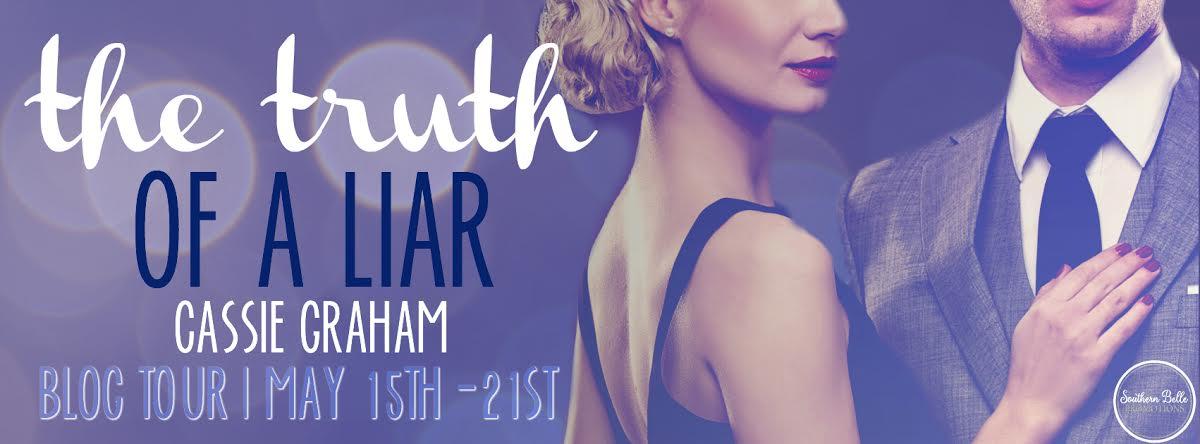 Cassie Graham - The Truth of a Liar - Blog Tour