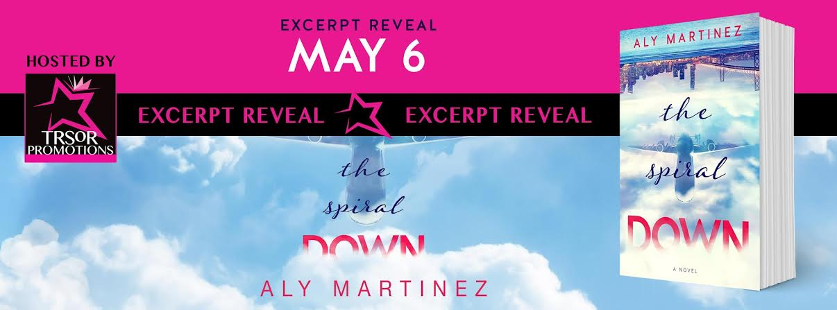 The Spiral Down Excerpt Reveal by Aly Martinez!
