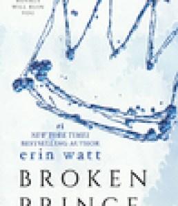 Princess Emma Reviews: Broken Prince by Erin Watt