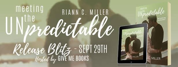 Hot New Release! ~ Meeting the Unpredictable by Riann C. Miller