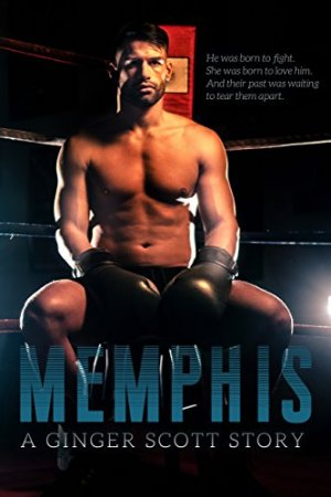Hot New Releases! ~Feb 23~Memphis by Ginger Scott