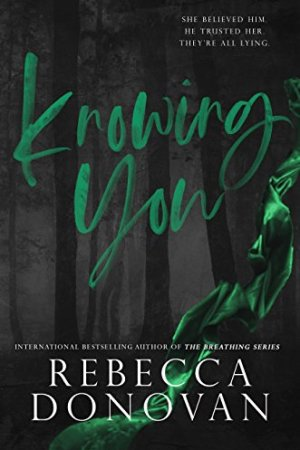 Knowing You (Cursed #2) by Rebecca Donovan
