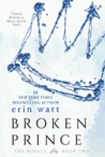 Princess Kelly Reviews: Broken Prince by Erin Watt