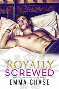 Princess Kelly Reviews: Royally Screwed by Emma Chase