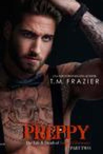 Princess Emma Reviews: Preppy Part Two: The Life and Death of Samuel Clearwater by T.M Frazier