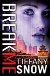 Princess Elizabeth Reviews: Break Me by Tiffany Snow