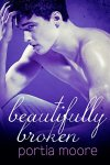 Princess Elizabeth Reviews: Beautifully Broken (If I Break #3) by Portia Moore