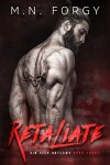 Princess Elizabeth Reviews: Retaliate (Sin City Outlaws #3) by M.N. Forgy
