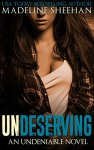 Princess Emma Reviews: Undeserving by Madeline Sheehan