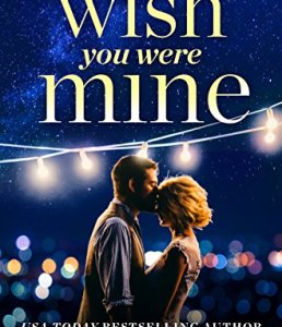 Hot New Releases! ~Nov 14~Wish You Were Mine by Tara Sivec