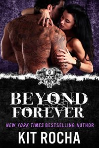Hot New Releases! ~Oct 24~Beyond Forever by Kit Rocha