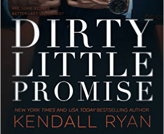 Hot New Release -Oct 9- Dirty Little Promise by Kendall Ryan