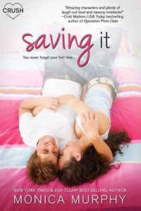 Hot New Releases! ~Nov 6~Saving It by Monica Murphy