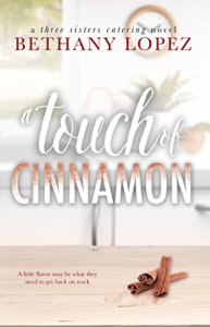 Hot New Release~Jan 22~A Touch of Cinnamon by Bethany Lopez