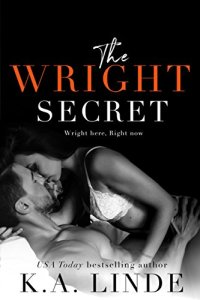 The Wright Secret by K.A. Linde