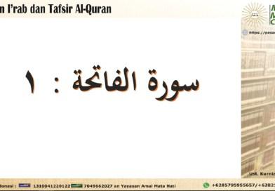 Kajian I'rab dan Tafsir Surat Al Faatihah Ayat 1