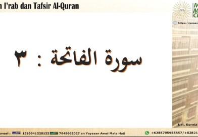 Kajian I'rab dan Tafsir Surat Al Faatihah Ayat 3