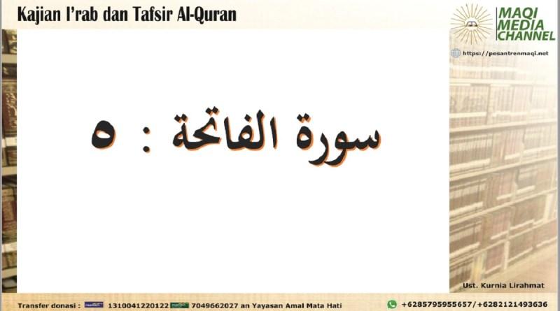 Kajian I'rab dan Tafsir Surat Al Faatihah Ayat 5