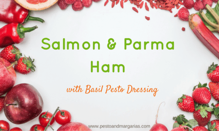 Salmon and Parma Ham with Basil Pesto Dressing