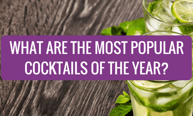 What are The Most Popular Cocktails of the Year?