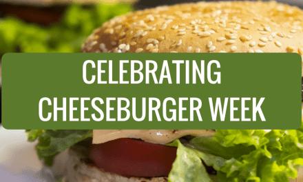 Celebrating Cheeseburger Week