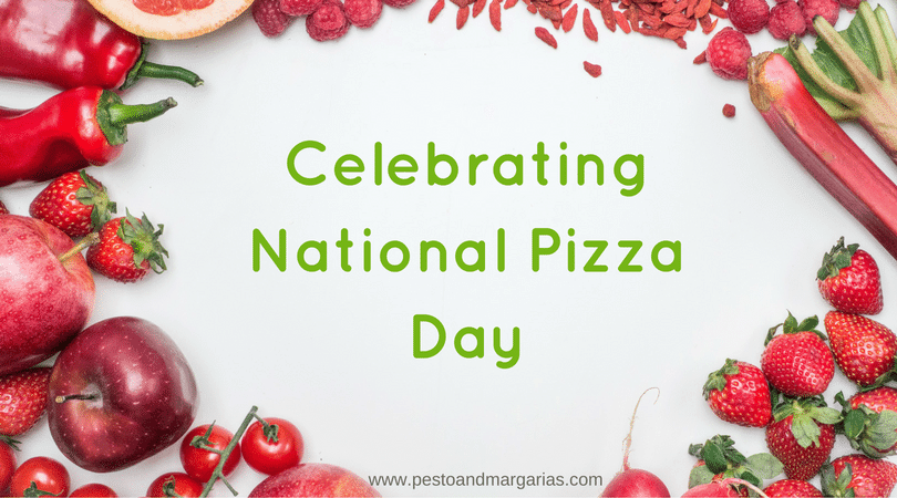 Celebrating National Pizza Day
