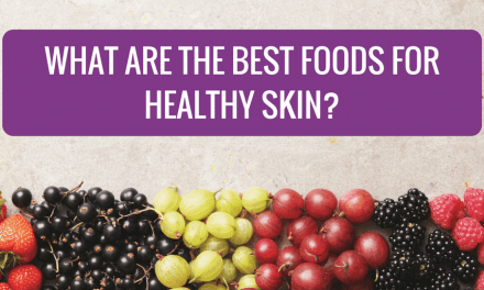 What are the Best Foods for Healthy Skin?